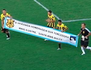 homenagem do Ypiranga a irmã dulce (Foto: Reprodução/TV Bahia)