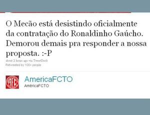 reprodução twitter américa-TO desiste de ronaldinho gaúcho (Foto: Divulgação / Twitter)