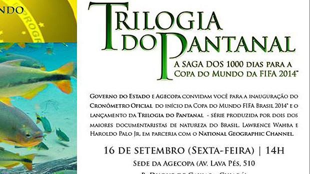 Trilogia do Pantanal e 1000 dias para a Copa do Mundo FIFA 2014 (Foto: Divulgação)