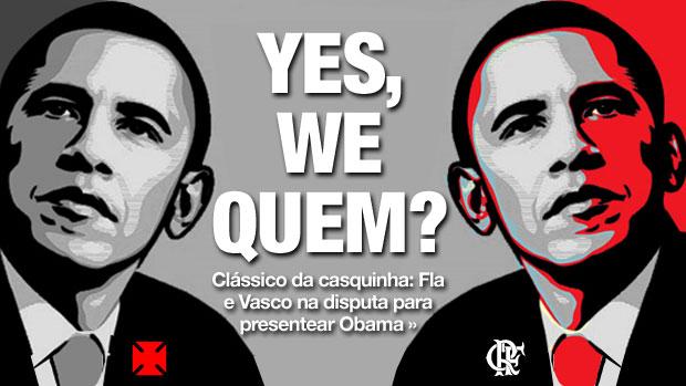 chamada CARROSSEL Obama Flamengo X Vasco (Foto: ArteEsporte)