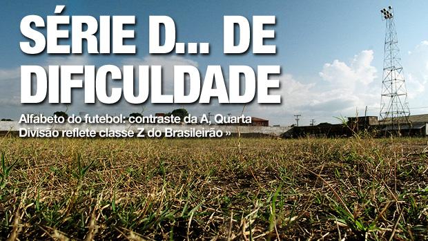 chamada carrossel Série D (Foto: Cahê Mota / GLOBOESPORTE.COM)