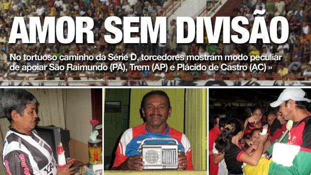 Chamada Carrossel - Torcedores Série D (Foto: Cahê Mota/Globoesporte.com)