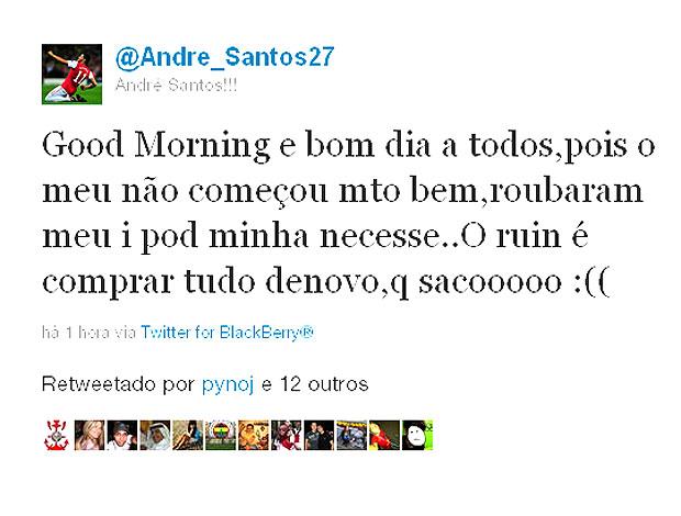 André Santos diz no twitter que foi furtado (Foto: Reprodução / Twitter)