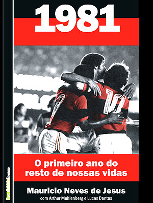 livro Flamengo 1981 (Foto: Divulgação)
