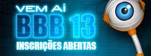 Foi dada a largada: inscreva-se nas Seletivas Regionais do BBB13 (BBB/ TV Globo)