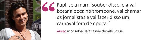 frase áureo (Foto: Morde & Assopra / TV Globo)
