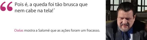 frase oséas (Foto: Morde & Assopra / TV Globo)