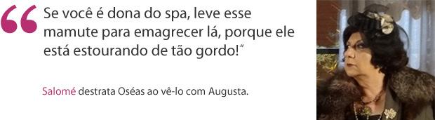 frase salomé (Foto: Morde & Assopra / TV Globo)
