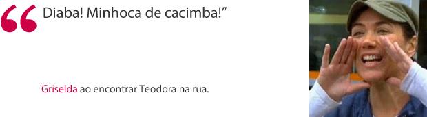 Frase Griselda (Foto: Fina Estampa / TV Globo)