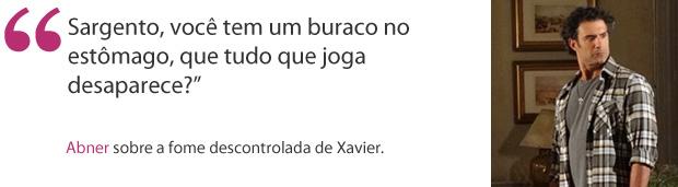 Abner frases (Foto: Morde e Assopra / TV Globo)