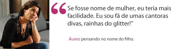 Áureo frases (Foto: Morde e Assopra / TV Globo)