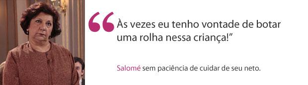 Salomé frases (Foto:  Morde & Assopra / TV Globo)