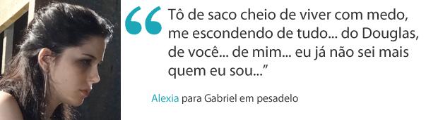 Frases da semana 8 Alexia (Foto: Malhação / TV Globo)
