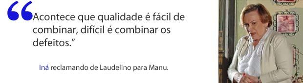 Iná (Foto: A Vida da Gente / TV Globo)
