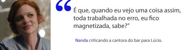 frase 2 (Foto: avidadagente/tvglobo)