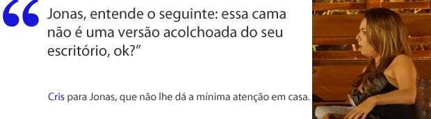 Cris perde a paciência (Foto: A Vida da Gente / TV Globo)