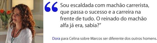Dora defende Marcos (Foto: A Vida da Gente / TV Globo)