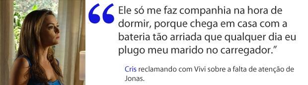 Cris se sente abandonada por Jonas (Foto: A Vida da Gente / TV Globo)