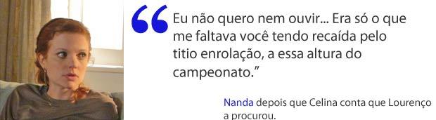 Nanda quer arranjar outro pretendente para Celina (Foto: A Vida da Gente / TV Globo)