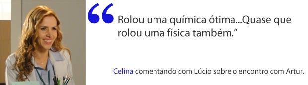 Celina comemora novo encontro (Foto: A Vida da Gente / TV Globo)