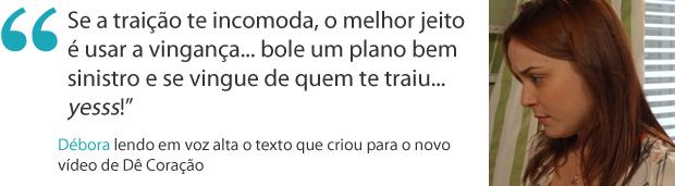 Frases da semana 15 débora (Foto: Malhação / TV Globo)