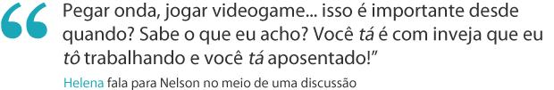 Frases da semana 15 helena (Foto: Malhação / TV Globo)