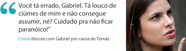Frase da semana Cristal malhação (Foto: Malhação / TV Globo )