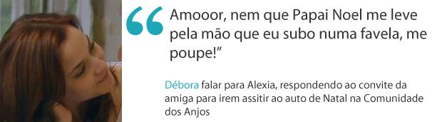 Frases da semana débora (Foto: Malhação / TV Globo)