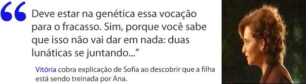 Vitória, indignada com Sofia por ter convidado Ana pra ser sua treinadora (Foto: A Vida da Gente / TV Globo)