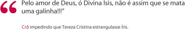 Frase Crodoaldo (Foto: Fina Estampa/ TV Globo)