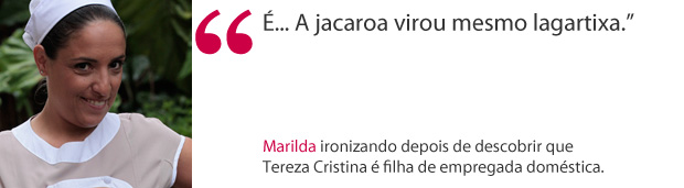 Frase Marilda (Foto: Fina Estampa/TV Globo)