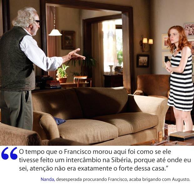 Nanda briga com Augusto (Foto: A Vida da Gente / TV Globo)