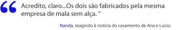 Nanda, sobre o casamento de Ana e Lúcio (Foto: A Vida da Gente / TV Globo)