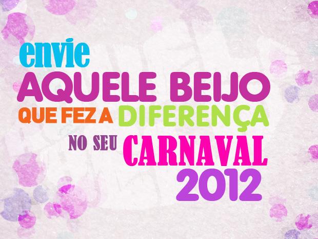 Envie Aquele Beijo de Carnaval (Foto: Aquele Beijo / TV Globo)