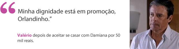 Valério_aspa (Foto: Aquele Beijo/TV Globo)