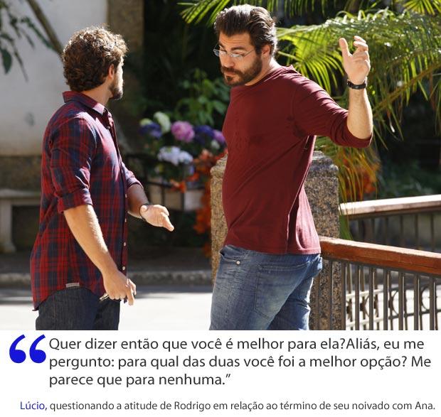 Lúcio despeja sua raiva em Rodrigo (Foto: A Vida da Gente / TV Globo)