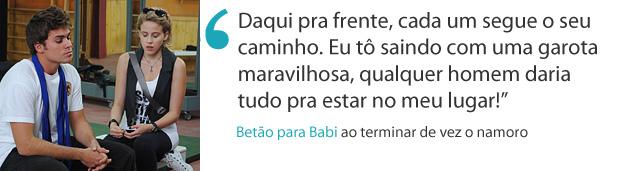 Frases da semana: Betão termina de vez com Babi (Foto: Malhação / TV Globo)