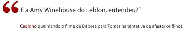 Frase Cadinho (Foto: Avenida Brasil/ TV Globo)