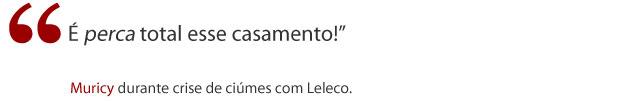 Frase Muricy (Foto: Avenida Brasil/ TV Globo)