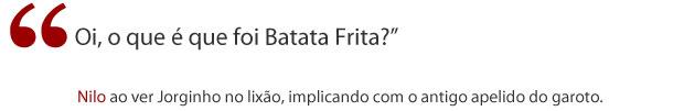 Frase Nilo (Foto: Avenida Brasil/ TV Globo)