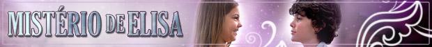 Header Mistério de Elisa (Foto: Amor Eterno Amor/TV Globo)