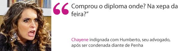 Frase CHayene (Foto: Cheias de Charme / TV Globo)