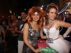 Leandra Leal e Nanda Costa se fantasiam de Madonna e Tina Turner