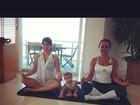 Fernanda Pontes posta foto da filha 'praticando ioga com a mamãe'