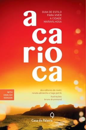 Capa do livro 'A Carioca' (Foto: Reprodução)