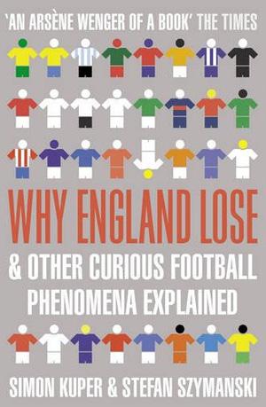 Um dos livros de Kuper e Szymanski explica por que a Inglaterra não leva a Copa 2010