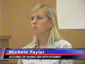 Michele Taylor nega ter feito sexo com alunos
