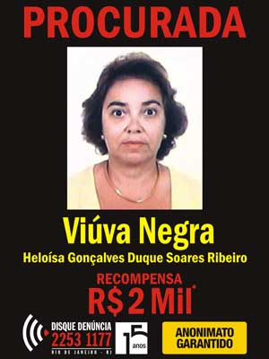 Wanted Poster for Heloisa Gonçalves Duque Soares Ribeiro, 61, known as the Black Widow and thought to be living in the United States