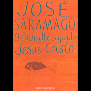 'O Evangelho segundo Jesus Cristo', de José Saramago.