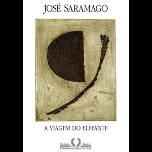 'A viagem do elefante', de José Saramago.